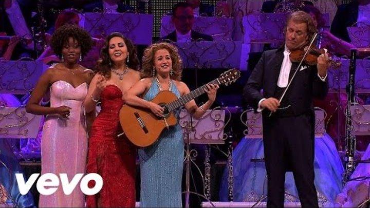 André Rieu Manha De Carnaval ft Carla Maffioletti Carmen Monarcha Kimmy Skota