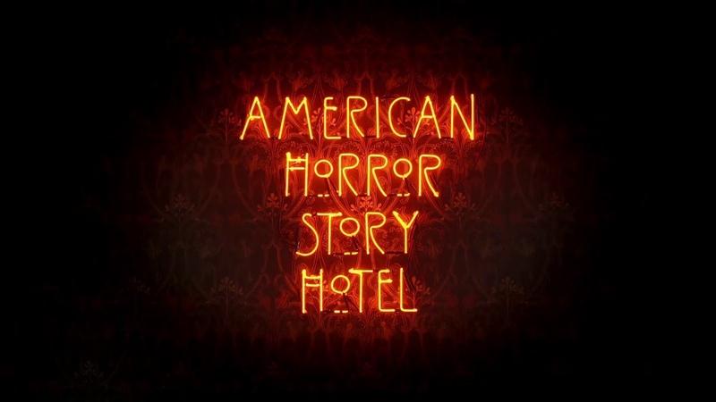 Американская история ужасов Отель AHS Hotel Вступительная заставка 2015