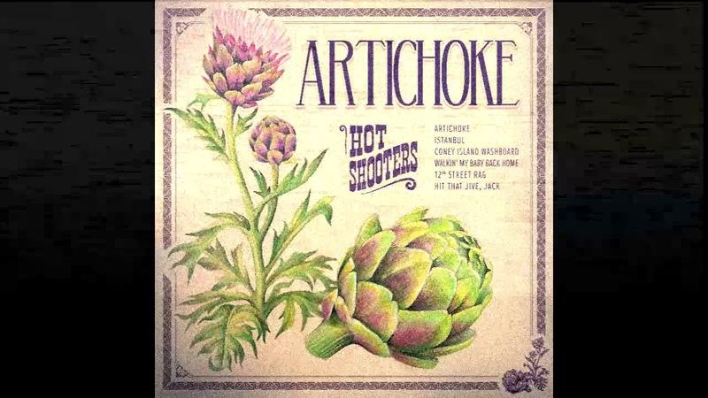 Hot Shooters Artichoke Full Album
