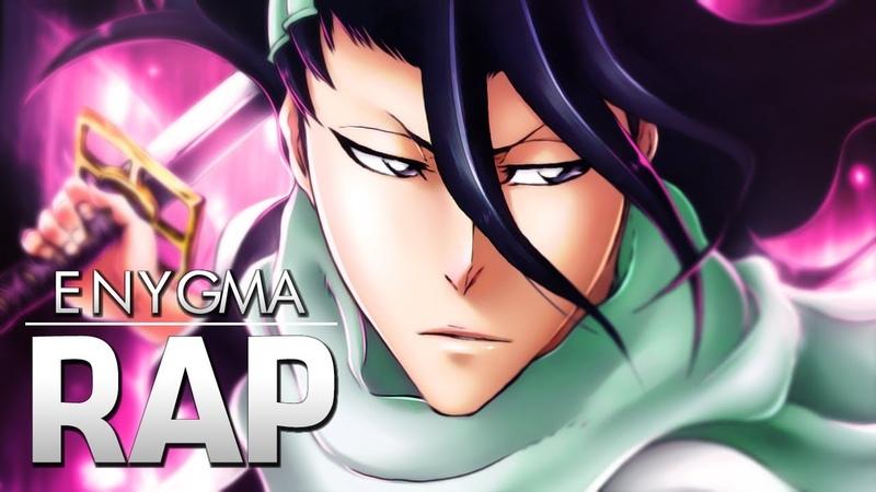Rap do Byakuya Kuchiki (Bleach) | Senbonzakura | Enygma 89