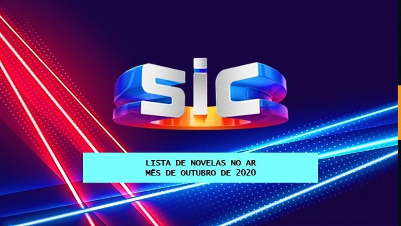 LISTAGEM NOVELAS ATUAIS OUTUBRO 2020 SIC PORTUGAL