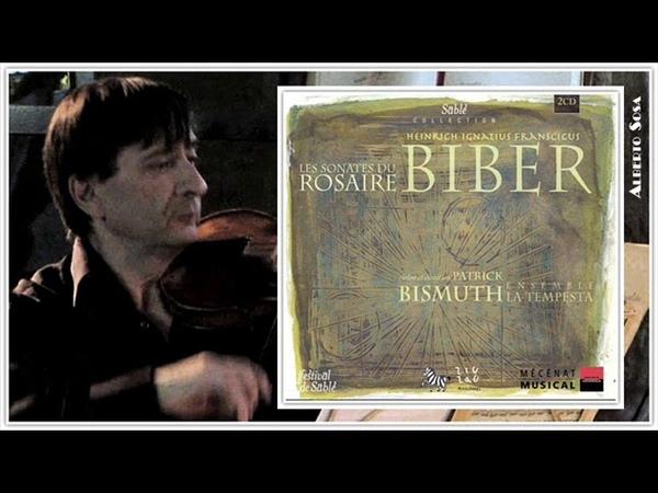 Les Sonates du Rosaire. Heinrich Ignaz Franz Von Biber (1644 - 1704)