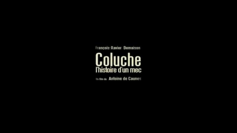 COLUCHE L'histoire d'un Mec 2008 FRENCH 720p Regarder