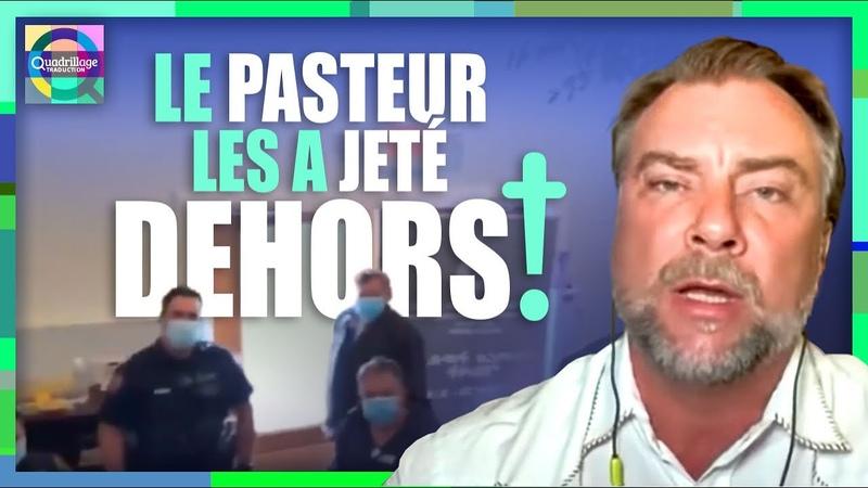 Le Pasteur les a jetés dehors!