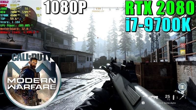 Call of Duty Modern Warfare BETA RTX 2080 9700K@4.6GHz   Max Settings 1080P