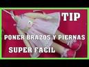 TIP PONER BRAZOS Y PIERNAS DE MUÑECAS SUPER RAPIDO video-410