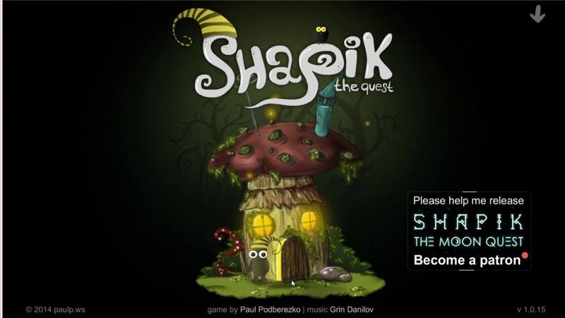Shapik Quest Начало Прохождение Летсплей