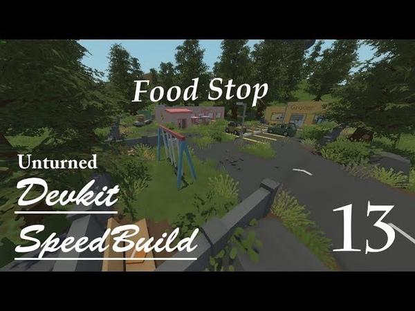Unturned Devkit, Speed Build [13] (Food Stop)