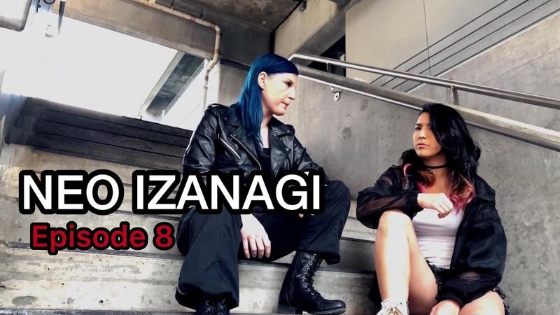 "【MAKAI】""NEO IZANAGI"" Episode 8Short video series by MAKAI.【English】"