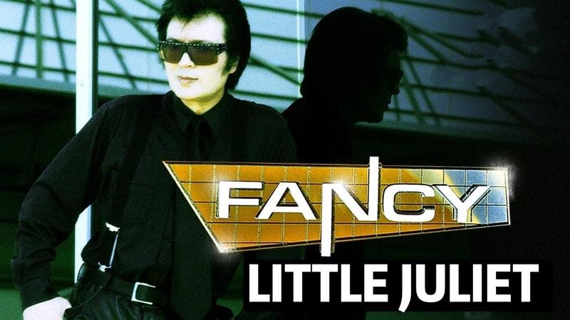 Fancy - Little Juliet 2021 ( Eurodisco Italodisco )