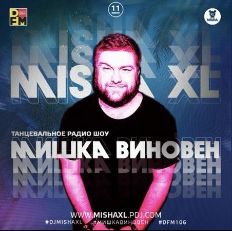 MISHA XL - MISHKA VINOVEN 131 - DFM LIVE MIX 131