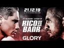 Бадр Хари VS Рико Верховен Glory Collision 2 21 12 2019