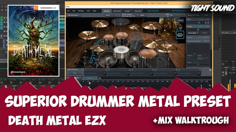 TOONTRACK DEATH METAL EZX (SUPERIOR DRUMMER 3 METAL PRESET)MIX WALKTHROUGH