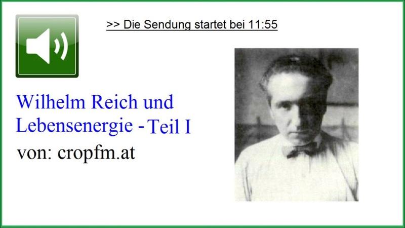 Wilhelm Reich und Lebensenergie Teil I Lebenswerk ☆ Prof Bernd Senf bei cropfm