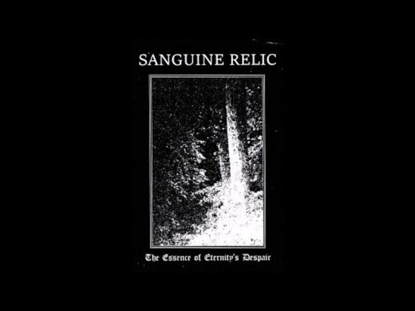 Sanguine Relic United States The Essence of Eternity's Despair Full Album 2018