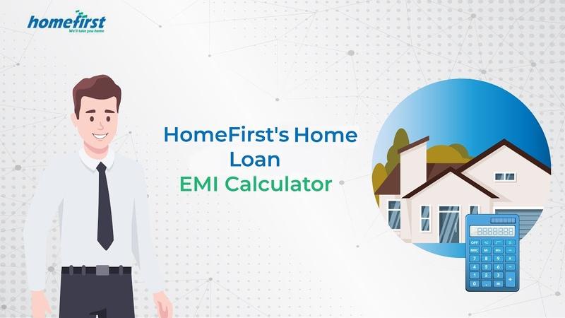Home Loan EMI Calculator Calculate EMI in Simple Steps HomeFirst