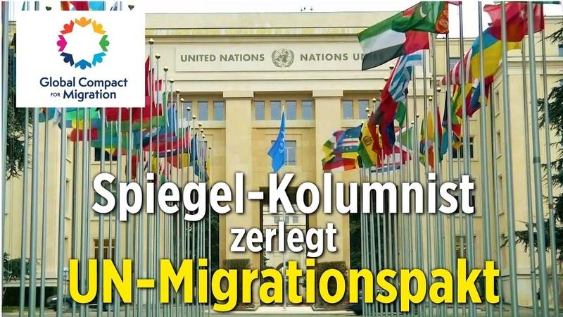 """Spiegel Kolumnist zerlegt UN Migrationspakt """"Als hätten Habeck und Käßmann die Federführung gehabt"""