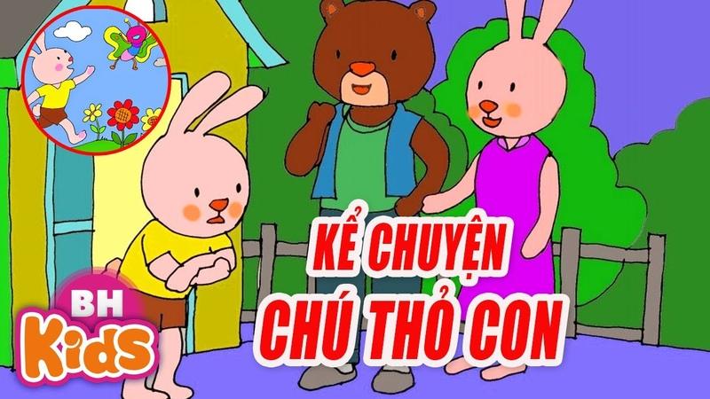 Kể Chuyện Cổ Tích Cho Bé Nghe CHÚ THỎ CON Truyện Cổ Tích Việt Nam Cho Trẻ Mầm Non