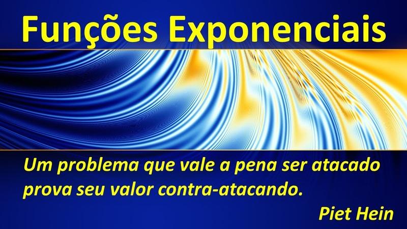 AULA 13 FUNÇÕES EXPONENCIAIS PARTE 1