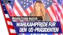 Melania Trump News deutsch - brennende Wahlkampfrede in Pennsylvania für Ihren Mann und Präsidenten