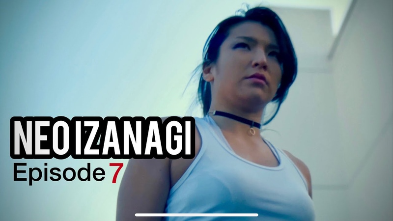 "【MAKAI】""NEO IZANAGI"" Episode 7Short video series by MAKAI.【English】"