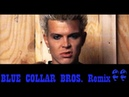 Billy Idol - Eyes without a face Blue Collar Bros. Remix